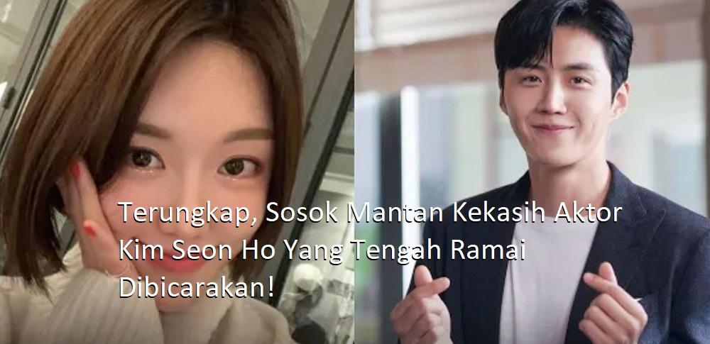 Terungkap, Sosok Mantan Kekasih Aktor Kim Seon Ho Yang Tengah Ramai Dibicarakan!